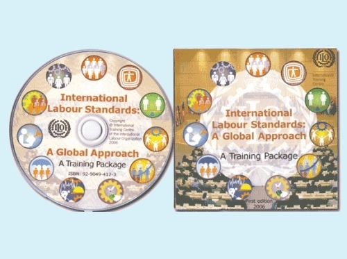 International Labour Standards, A Global Approach Training Package